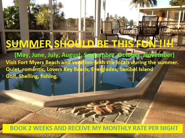 2014 Summer Special - FORT MYERS BEACH - QUIET, RELAXING HOME - Fort Myers Beach - rentals