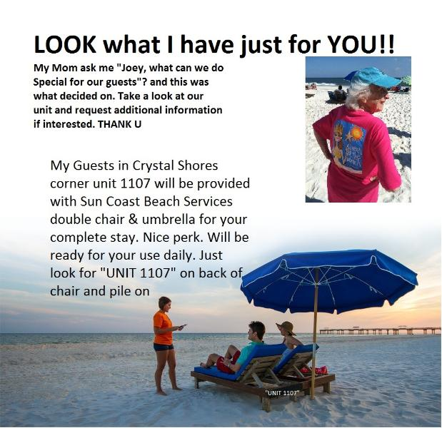 LOOK what I have just for YOU. A Sun Coast Beach services double chair and umbrella reseverved for you every day. ENJOY - CRYSTAL SHORES, JUNE 6-11 $1250 all in total SWEET - Gulf Shores - rentals
