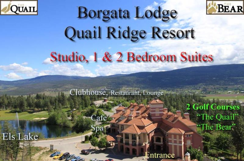 Borgata Lodge Quail Ridge Resort - Borgata Lodge  Resort Condos - Studio,1 & 2 BR - Kelowna - rentals