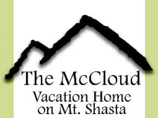 McCloud Vacation Home on Mt. Shasta, Sleeps 10 - McCloud vacation rentals