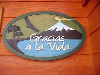 Welcome Sign - Gracias a la Vida - Pucon - rentals