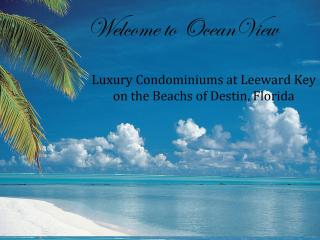 OceanView-Luxury 4BR, Leeward Key, Miramar Beach - Destin vacation rentals
