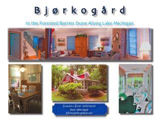Bjorko - Vacation Home In Southwest Michigan - Sawyer vacation rentals